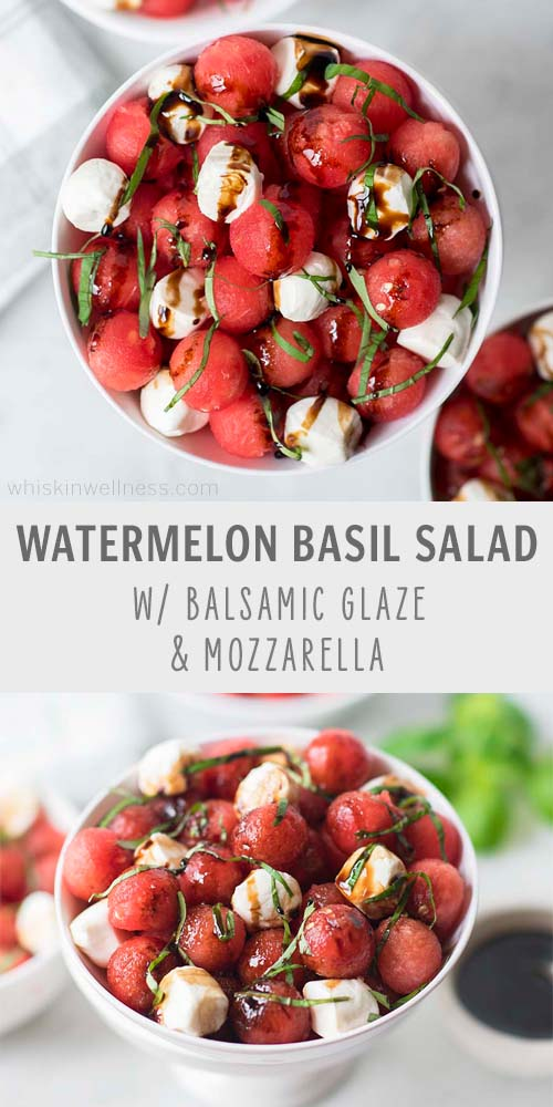 Watermelon Basil Salad with Mozzarella + Balsamic Glaze