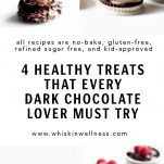 4 healthy no bake treats for dark chocolate lovers pinterest wiw