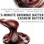browniebattercashewbutter.wiw .pinterest5