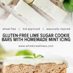 gluten free lime sugar cookie bars with homemade mint icing wiw pinterest