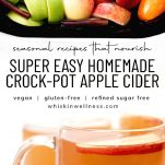 healthy and easy homemade crock pot apple cider whisk in wellness pinterest