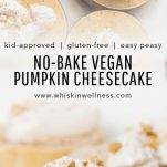 no bake vegan pumpkin cheesecake whisk in wellness pinterest