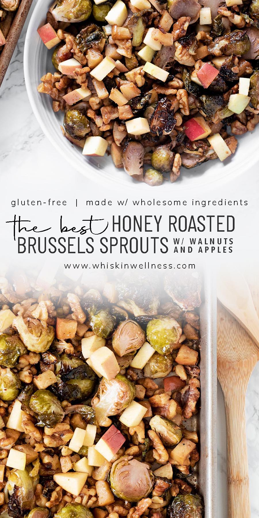 the best honey roasted brussels sprouts with apples and walnuts whisk in wellness pinterest